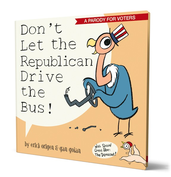 Don't Let the Republican Drive the Bus! Book Cover